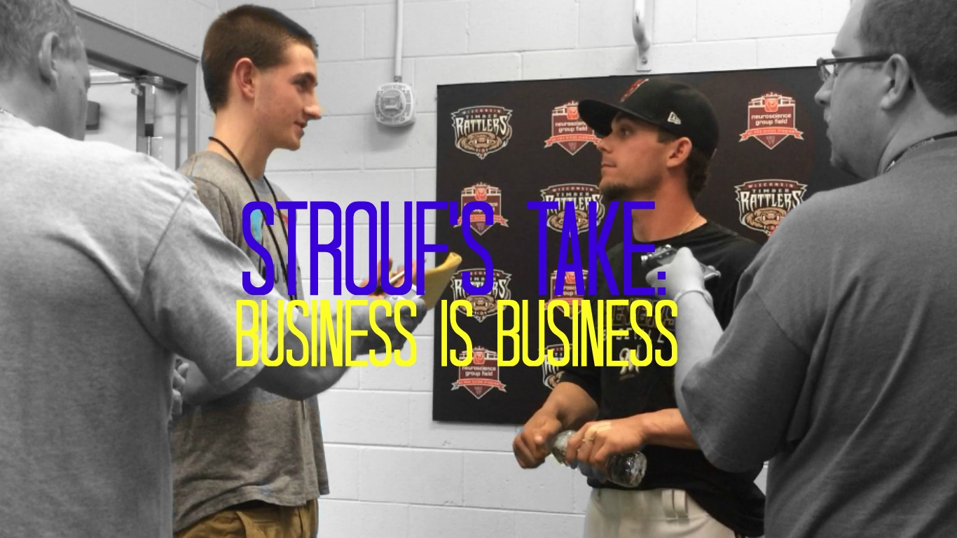 Strouf's Take: Business is Business..