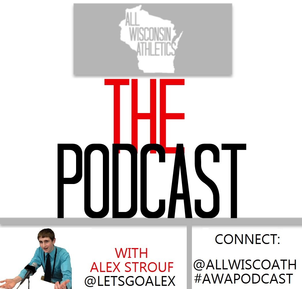 All Wisconsin Athletics: The Podcast – July 20th, 2015